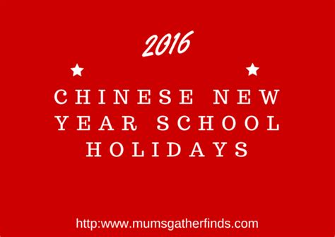 new year malaysia school 2016 new year school holidays 2016 parenting times