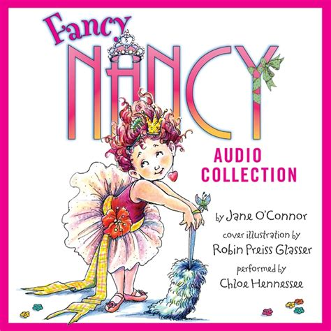 fancy nancy oodles of kittens books the fancy nancy audio collection by o connor