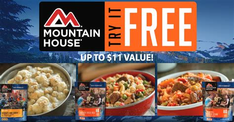 Mountain House Meals by Try Mountain House Freeze Dried Meals For Free Up To 11