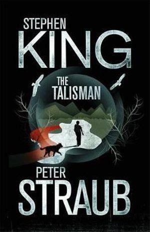 Pdf Talisman Novel Stephen King by Booktopia The Talisman By Stephen King 9781409103868