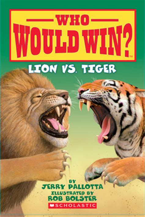 who would win lion vs tiger by jerry pallotta reviews