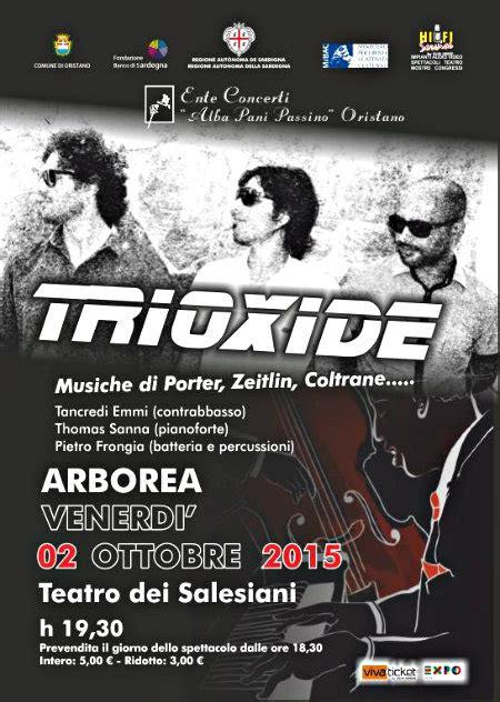 Banca Di Arborea Santa Giusta by Il Gruppo Dei Trioxide In Concerto Arborea 2 Ottobre