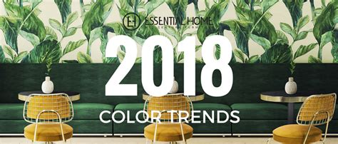 home interior design trends 2018 color trends rocking a green decor in your mid