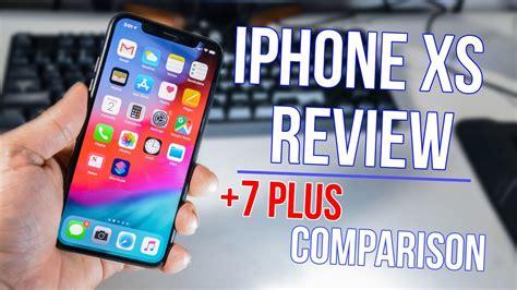 iphone xs review 7 plus comparison