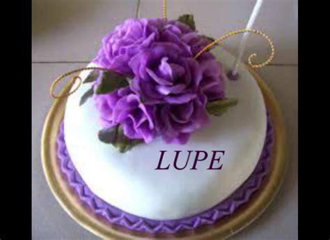 imagenes de feliz cumpleaños tia lupe feliz cumplea 209 os mami lupe youtube