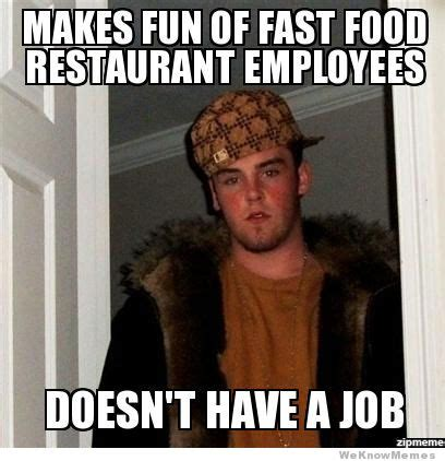 Fast Food Meme - fast food worker memes image memes at relatably com