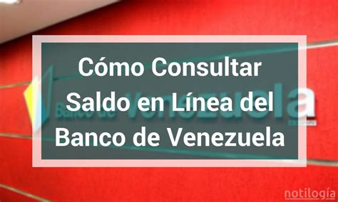 Consultar Tarjeta Del Banco De Venezuela | c 243 mo consultar saldo en l 237 nea del banco de venezuela