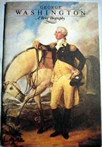 george washington a brief biography by william macdonald george washington a brief biography william macdonald