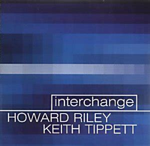 Cd Import Tippet Conducts Tippet howard keith tippett interchange