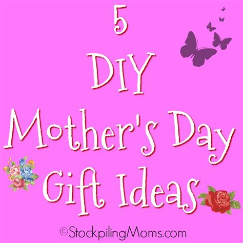mothers day 2017 ideas 5 diy mother s day gift ideas
