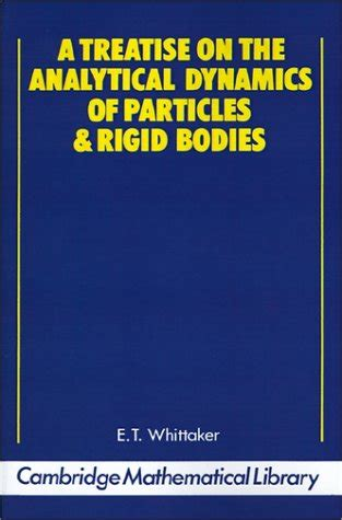 a treatise on the analytical dynamics of particles and