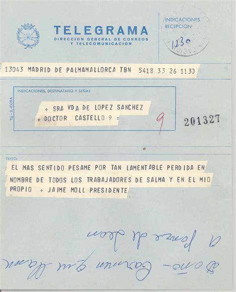 el telegrama que salv 8498929040 archivo general regin de murcia jls 998 3 1 telegrama de la empresa salma expresando su psame