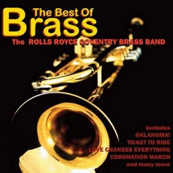 band rolls royce the best of brass by rolls royce coventry band album