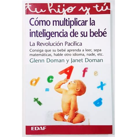 c 211 mo multiplicar la inteligencia de su beb 201 librer 237 a rola libros
