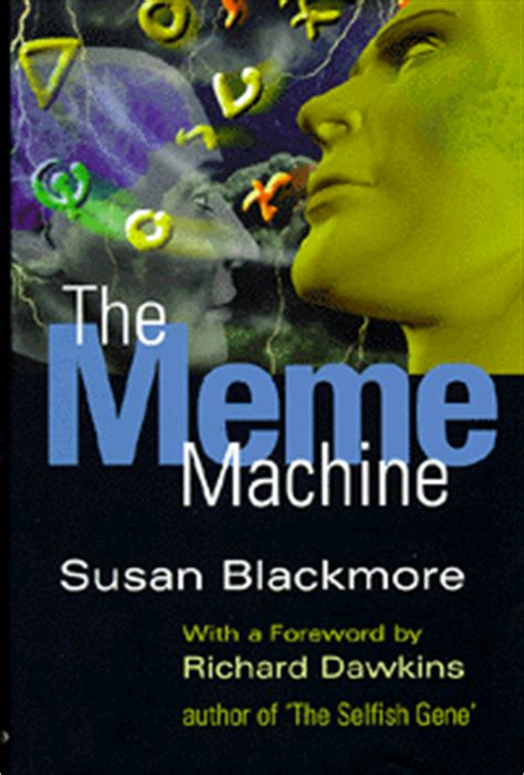 Susan Blackmore The Meme Machine - susan blackmore the meme machine