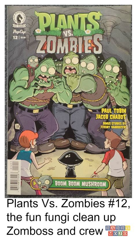 plants vs zombies volume 6 boom boom plants vs zombies 12 the fungi clean up zomboss and