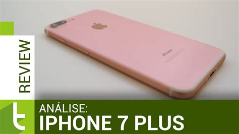 an 225 lise do iphone 7 plus review do tudocelular