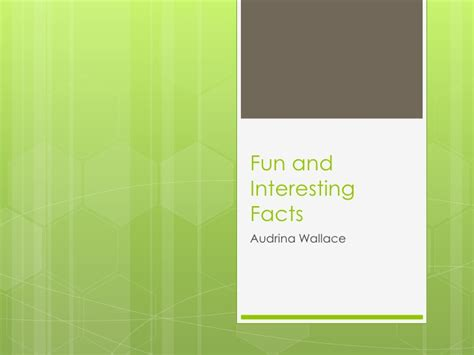Fun And Interesting Facts Powerpoint Interesting Powerpoints