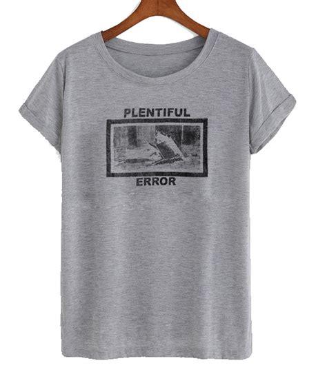 Tshirt Error polentiful error t shirt