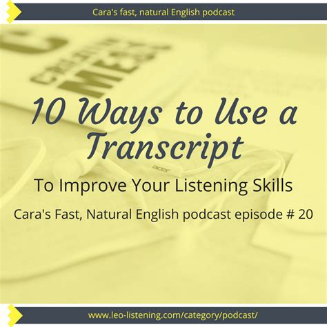 10 ways to use a transcript to improve your listening