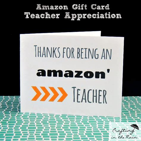 how do amazon printable gift cards work teacher appreciation week craft lightning day 4 roundup