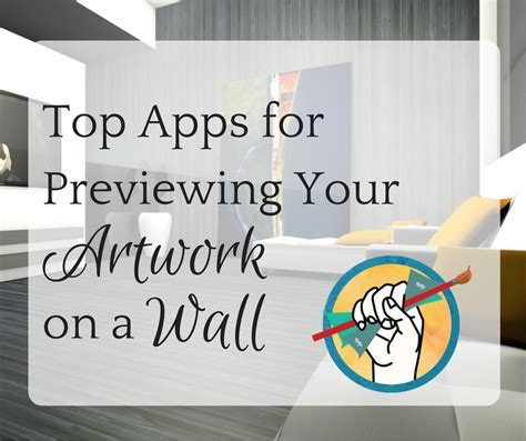 On A by Top Apps For Previewing Your On A Wall