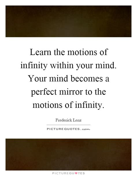 infinity within infinity learn the motions of infinity within your mind your mind