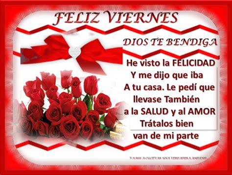 imagenes feliz viernes dios te bendiga fin de semana feliz viernes amigos de gabito gabitos