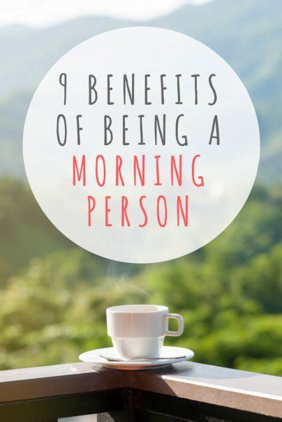 9 Advantages Of Being by 9 Benefits Of Being A Morning Person