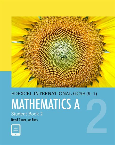 edexcel international gcse 9 1 edexcel international gcse 9 1 mathematics a student book 2d a turner the igcse bookshop