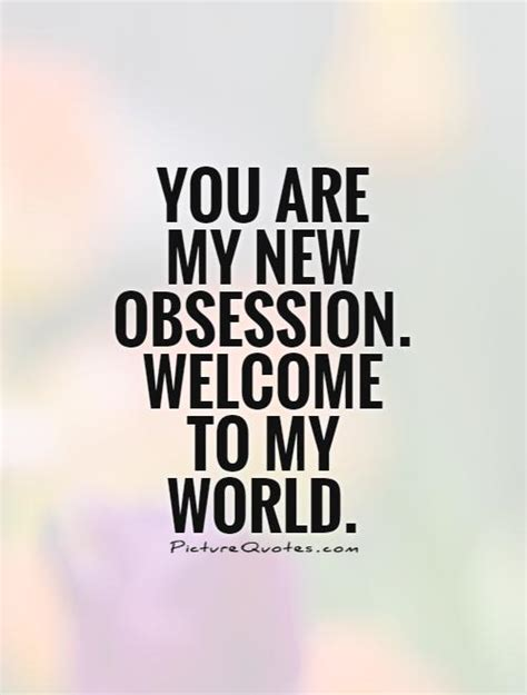 obsession quotes obsession sayings obsession picture