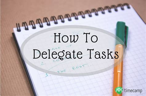 How To Be A Delegate how to delegate tasks as a project manager timec