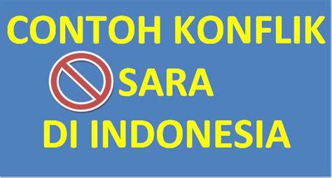Anatomi Konflik Politik Di Indonesia contoh konflik di indonesia teori politik