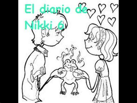libro diario de nikki erase el diario de nikki 6 youtube