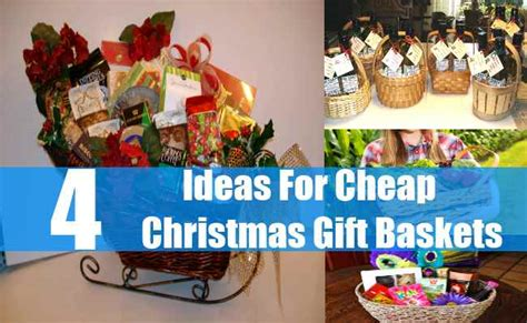 ideas for cheap christmas gift baskets how to make