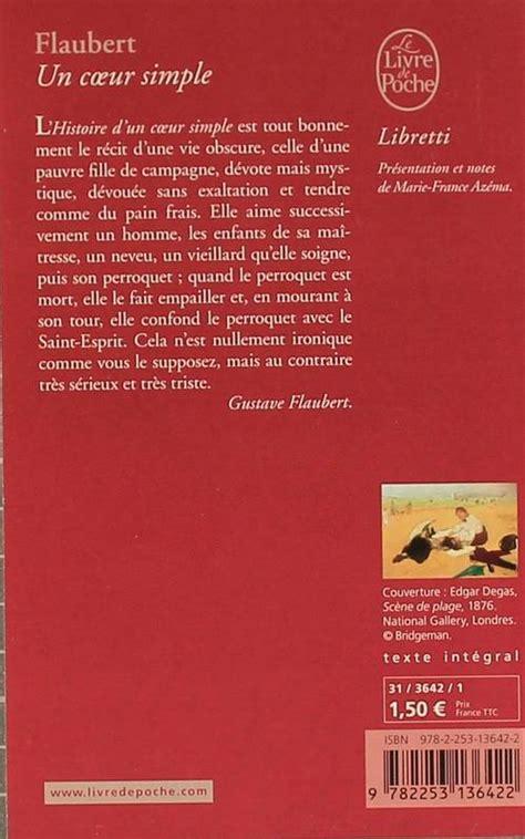 libro un coeur simple livre un coeur simple gustave flaubert le livre de poche libretti 9782253136422