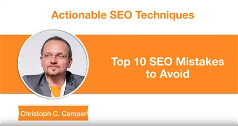 top 10 seo mistakes to avoid christoph c cemper grant