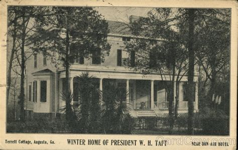 The Cottage Augusta Ga by Terrett Cottage Winter Home Of President W H Taft
