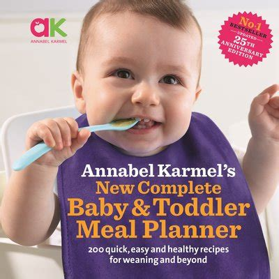 libro annabel karmels new complete new complete baby toddler meal planner by annabel karmel penguin books australia