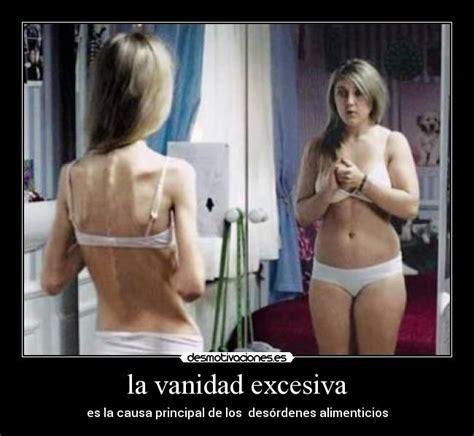 vanidad imagenes la vanidad excesiva desmotivaciones
