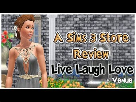 live laugh love movie the sims 3 store live laugh love venue youtube