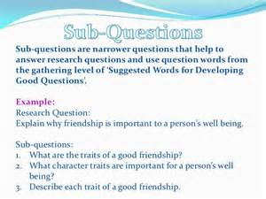 Good Questions For A Research Paper Developing Good Research Questions