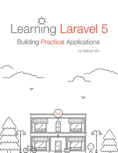 laravel tutorial application laravel tutorial application laravel 5 5 will have new