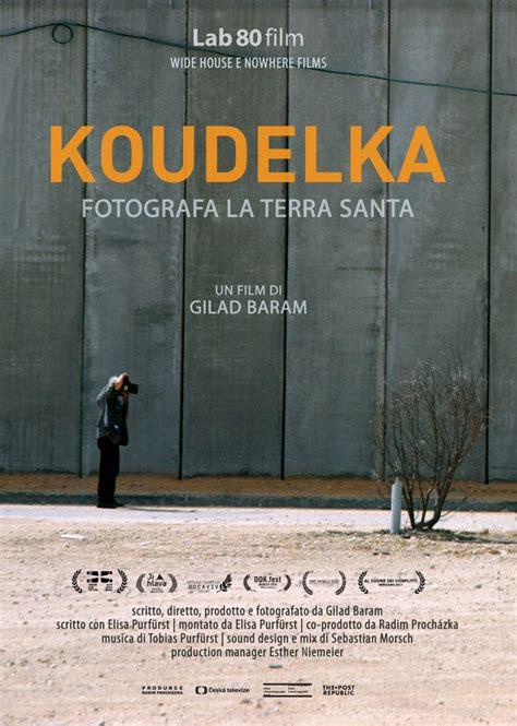 programmazione porta di roma cinema koudelka fotografa la terra santa visualizza locandina