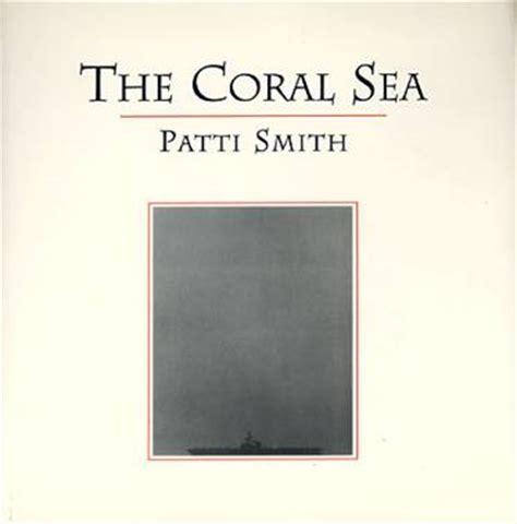 libro the coral sea patti smith libros de poemas artium biblioteca y centro de documentaci 243 n