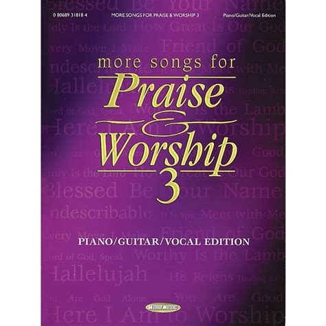 dear worshiper the of praise and worship books hal leonard more songs for praise and worship 3 piano