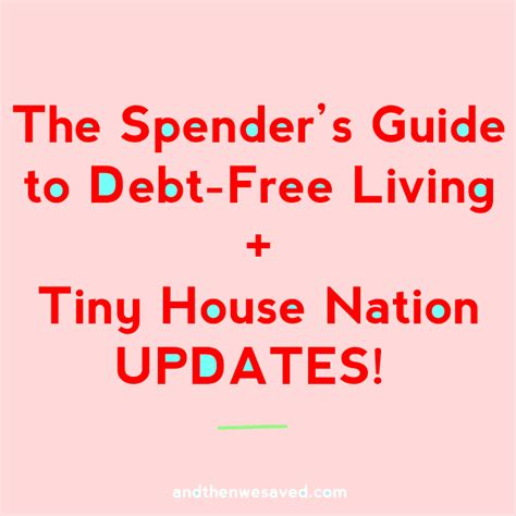 spenders guide book tiny house nation updates