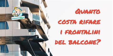 costo rifacimento terrazzo costo ripristino dei frontalini di un balcone quanto