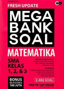 Fresh Update Mega Bank Soal Matematika Sma Kelas 1 2 4 fresh update mega bank soal matematika sma kelas 1 2 3