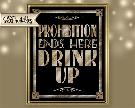 Printable PROHIBITION ENDS Here Drink Up Art Deco Great Gatsby 1920's Theme instant Download